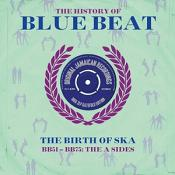 Various Artists - The History Of Blue Beat: The Birth Of Ska (BB101-BB125) A&B Sides (3 CD) (Music CD)