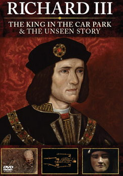 Richard Iii: The King In The Carpark + Richard Iii: The Unseen Story (DVD)