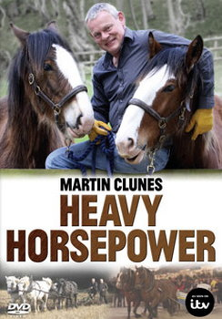 Martin Clunes - Heavy Horse Power (DVD)