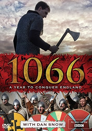 1066: A Year to Conquer England (Dan Snow)