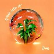 Doe - Grow into It (Music CD)