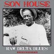Son House - Raw Delta Blues (Vinyl)