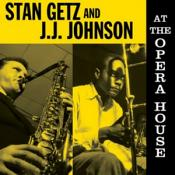 Stan Getz & J.J. Johnson - At The Opera House (Vinyl)