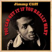 Jimmy Cliff - You Can Get It If You Really Want (2LP Vinyl Set)