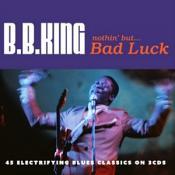 B.B. King - Nothin' But ... Bad Luck (Music CD)