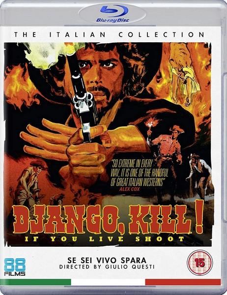 Django Kill... If You Live  Shoot! (Blu-ray)