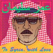 Omar Souleyman - To Syria with Love (Music CD)