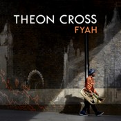 Theon Cross - Fyah (Music CD)