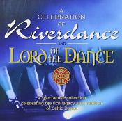 Various Artists - Celebration Of Riverdance And Lord Of The Dance  A (Music CD)