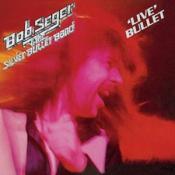 Bob Seger - Live Bullet (Live Recording) (Music CD)