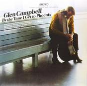 Glen Campbell - By The Tim I Get To Phoenix (vinyl)