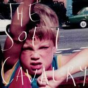 Soft Cavalry - The Soft Cavalry