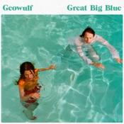 Geowulf - Great Big Blue (Music CD)