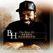 Beres Hammond - Cant Stop A Man - The Best Of Beres Hammond (Music CD)