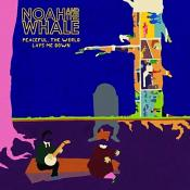Noah And The Whale - Peaceful The World Lays Me Down (Music CD)