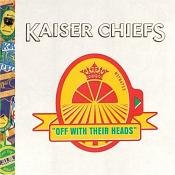 Kaiser Chiefs - Off With Their Heads (Music CD)