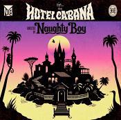 Naughty Boy - Hotel Cabana (Music CD)