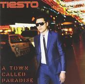 Tiësto - Town Called Paradise (Music CD)