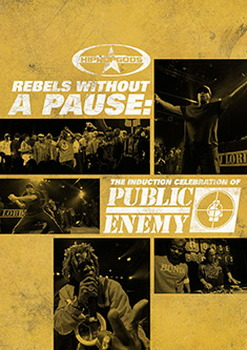 Public Enemy - Rebels Without A Pause (DVD)