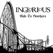 Inglorious - Ride To Nowhere (Music CD)