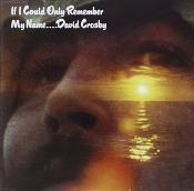 David Crosby - If I Could Only Remember My Na [Vinyl]