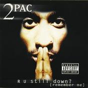 2Pac - R U Still Down? Remember Me (Music CD)