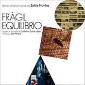 Zeltia Montes - Fragil Equilibrio [Original Motion Picture Soundtrack] (Original Soundtrack) (Music CD)