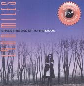 Lynn Miles - Chalk This One Up To the Moon (Music CD)