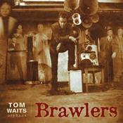 Tom Waits - Brawlers (Remastered) (Music CD)