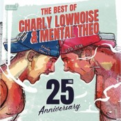 Charly Lownoise & Mental Theo - The Best Of Charly Lownoise & Mental Theo (Music CD)