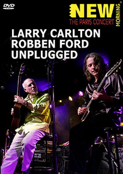 Larry Carlton/Robben Ford - Unplugged (DVD)