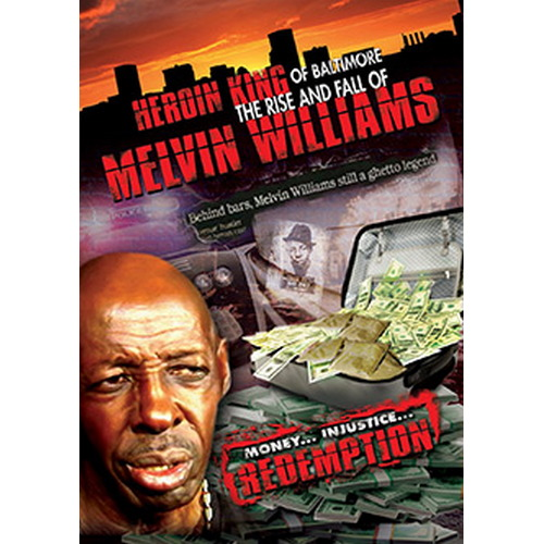 Heroin King Of Baltimore: Rise & Fall Of Melvin Williams (DVD)