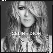 Celine Dion - Loved Me Back To Life (Music CD)