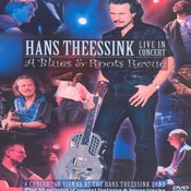 Hans Theessink Band - Hans Theessink - Live In Concert: A Blues And Roots Revue (DVD)