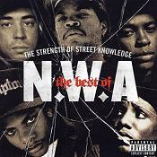 N.W.A. - The Best Of - The Strength Of Street Knowledge (Music CD)
